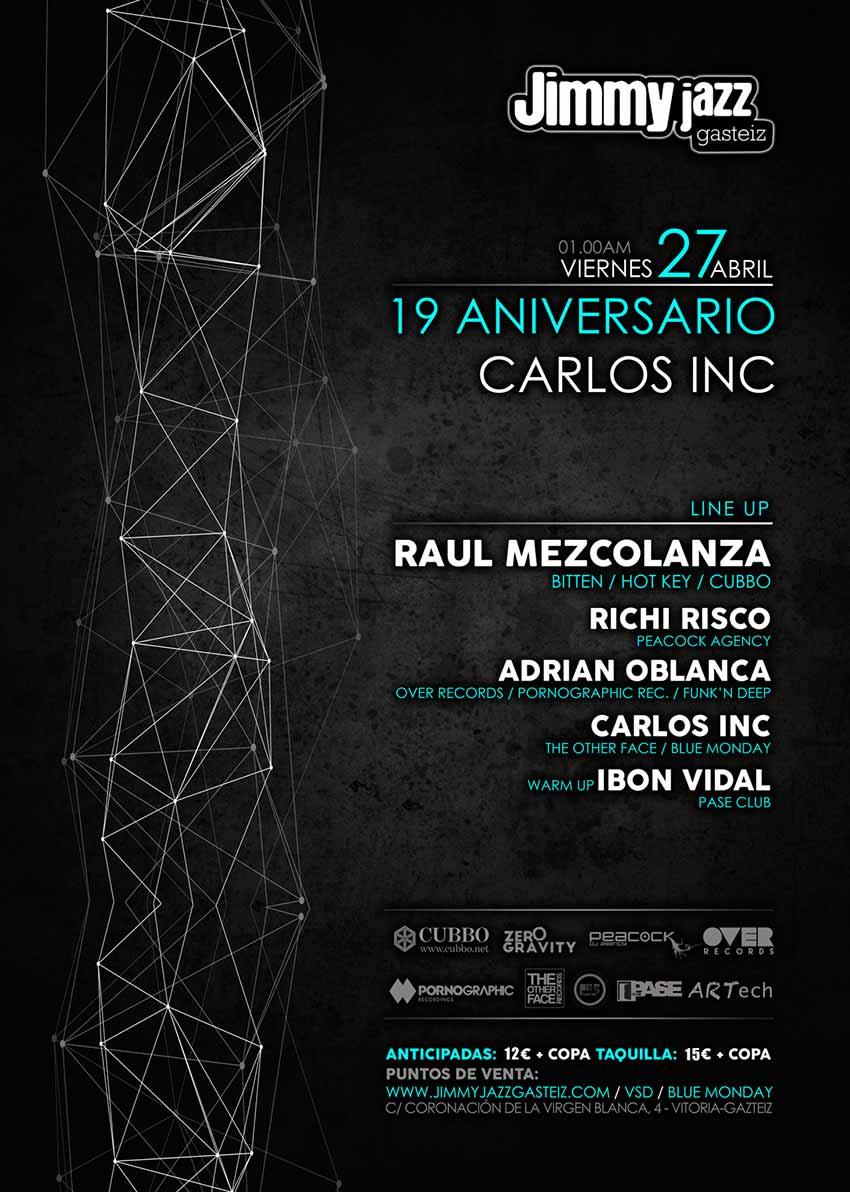 Aniversario Carlos INC - Jimmy Jazz Gasteiz