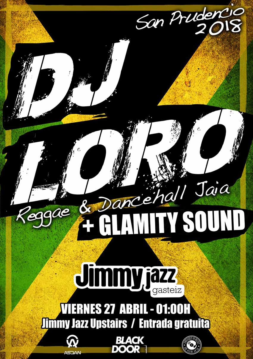 DJ LORO + Glamity Sound- Jimmy Jazz Gasteiz