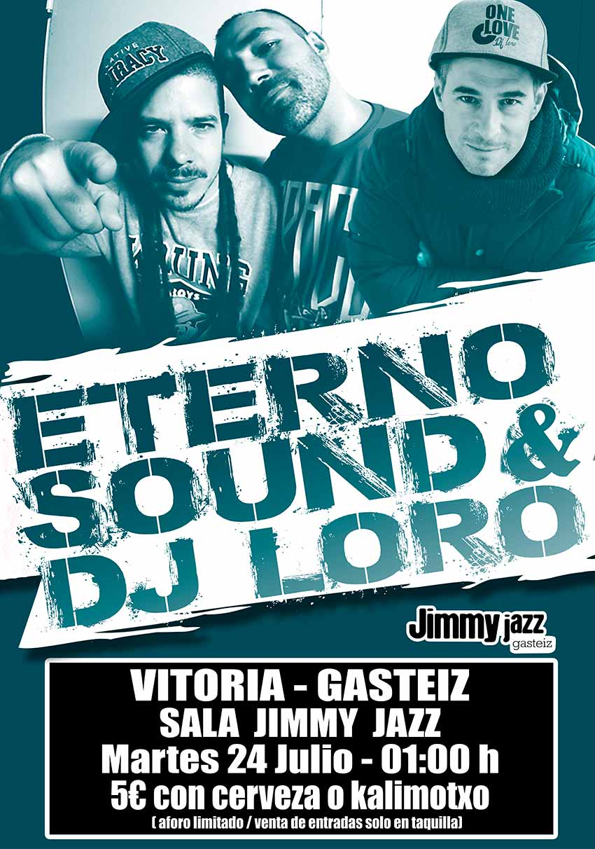 ETERNO SOUND & Dj LORO - Jimmy Jazz Gasteiz