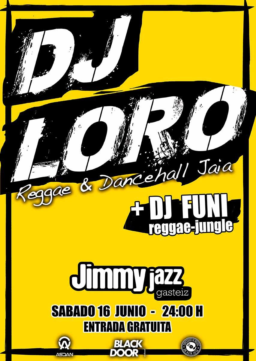 DJ LORO + Dj Funi - Jimmy Jazz Gasteiz