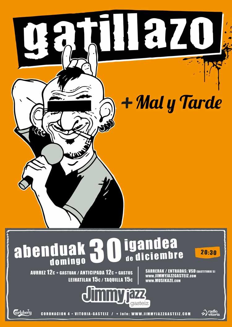GATILLAZO + Mal y Tarde - Jimmy Jazz Gasteiz