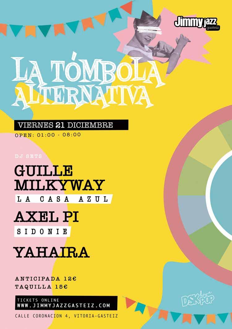 LA TÓMBOLA ALTERNATIVA - GUILLE MILKYWAY (La Casa Azul) + MARC (Dorian) + YAHAIRA