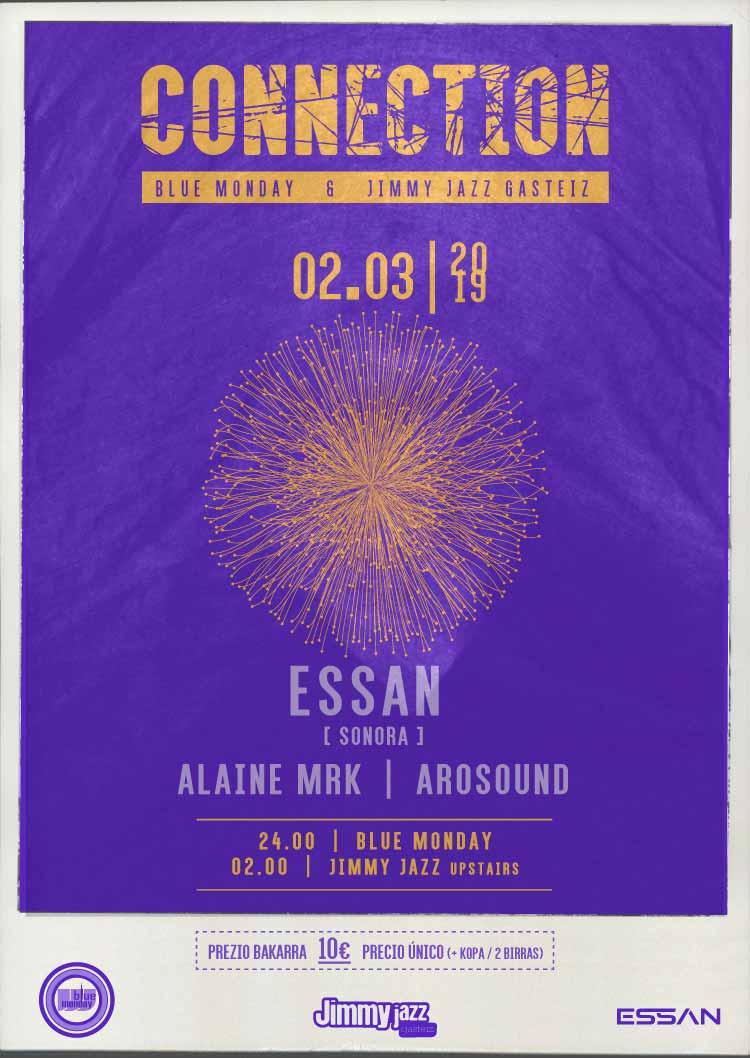 Connection: ESSAN + Alaine Mrk +  Arosound - Blue Monday & Jimmy Jazz UPstairs