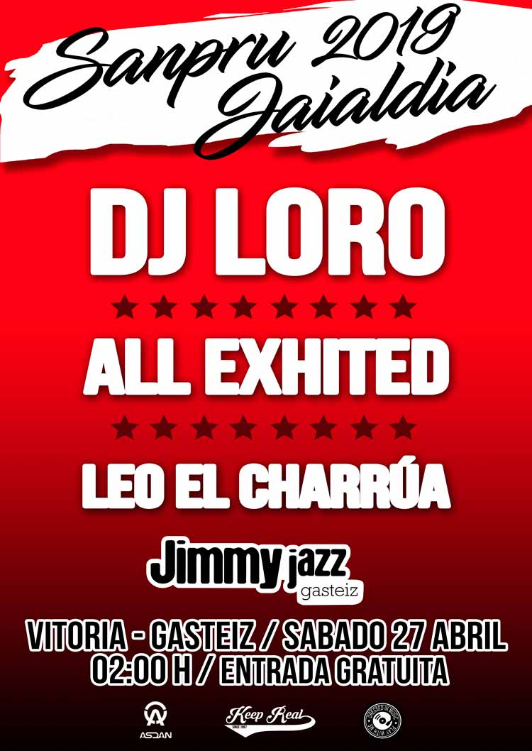 DJ LORO + ALL EXHITED + LEO EL CHARRÚA - Jimmy Jazz Gasteiz