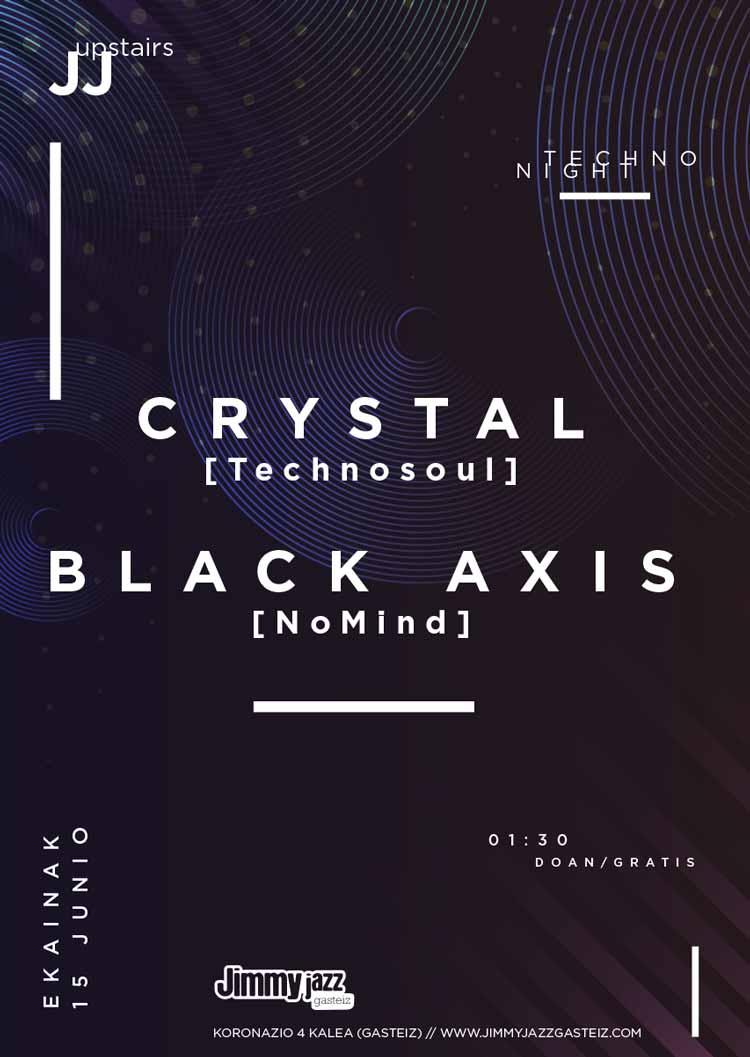 CRYSTAL + BLACK AXIS # JjUPstairs