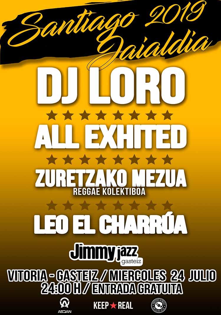 DJ LORO + ALL EXHITED + Zuretzako Mezua Reggae Kolektiboa + LEO EL CHARRÚA - Jimmy Jazz Gasteiz