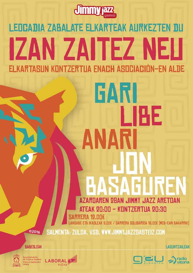 IZAN ZAITEZ NEU (GARI, LIBE, ANARI eta JON BASAGUREN) - Jimmy Jazz Gasteiz