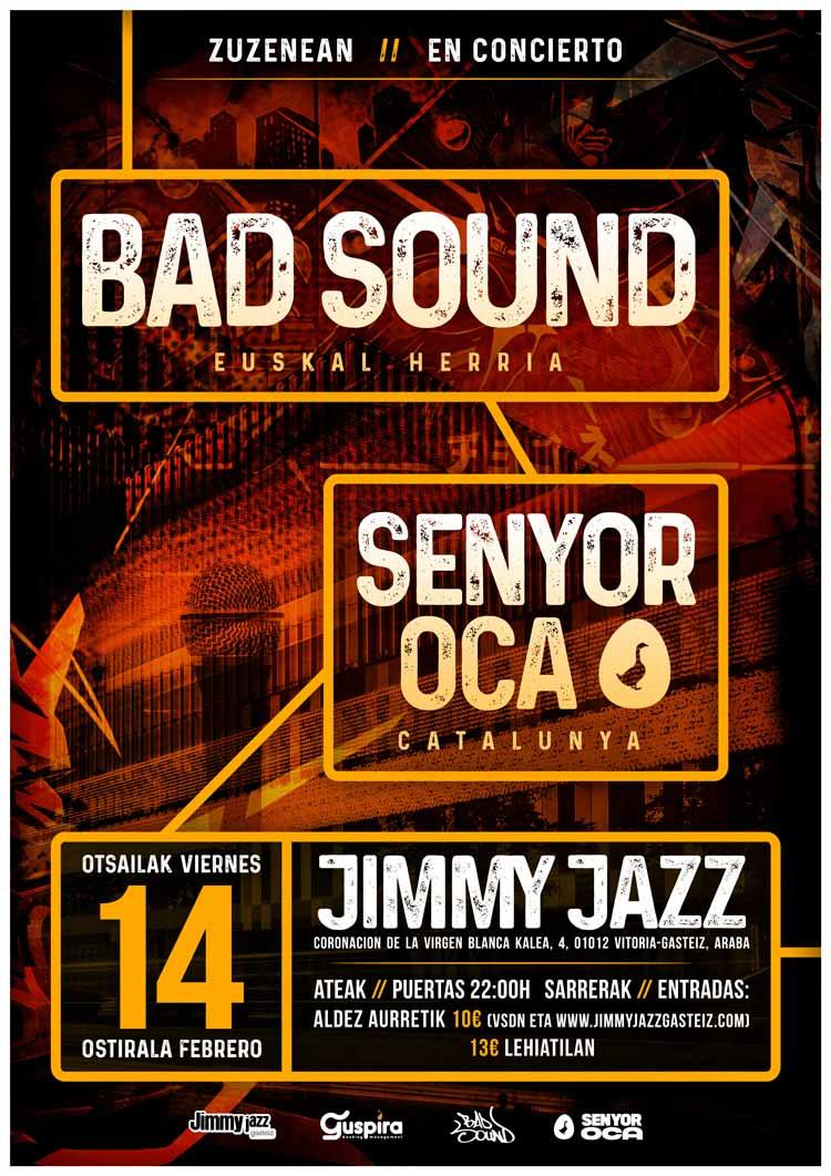 Bad Sound + Senyor Oca - Jimmy Jazz Gasteiz