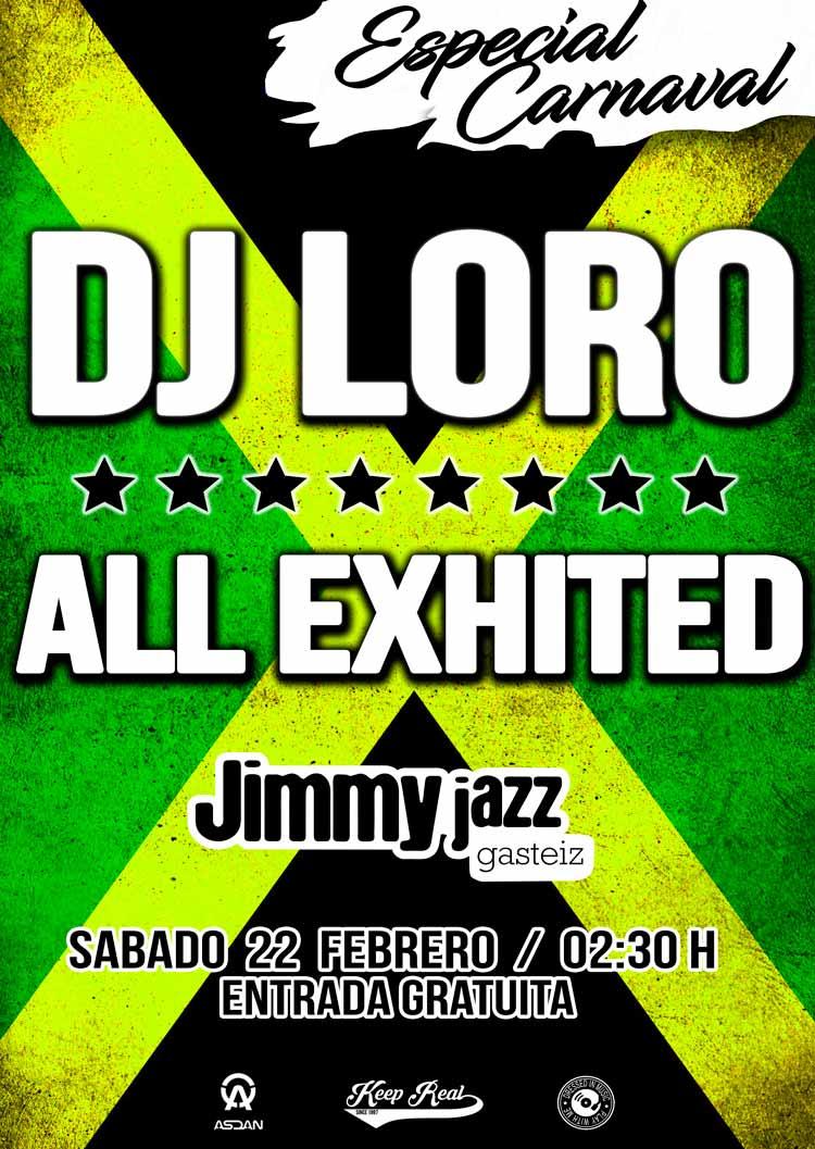 DJ LORO + ALL EXHITED - Jimmy Jazz Gasteiz