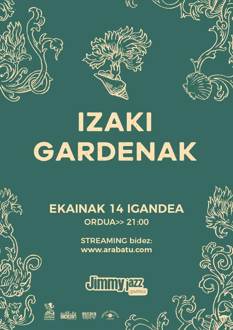 Izaki Gardenak - Jimmy Jazz Gasteiz